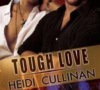 Blog Tour & GIVEAWAY : Tough Love by Heidi Cullinan