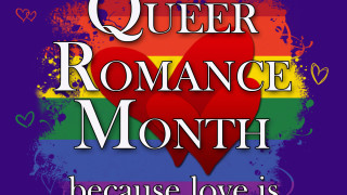 Blog Post : Queer Romance Month - Sneak peak at the shedule :)