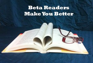 Beta Readers make you better