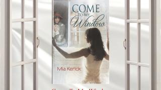 Blog Tour: Guestpost , Excerpt & Giveaway Mia Kerick - Come to My Window
