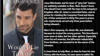 Blog Tour: Interview, Excerpt & Giveaway Brad Vance - Would I lie to You