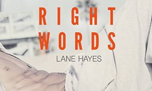 Audio Book Review: The Right Words by Lane Hayes