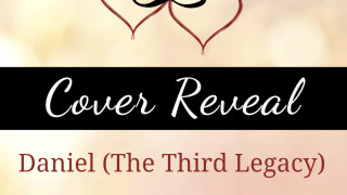 Cover Reveal: Daniel – The Third Legacy by RJ Scott