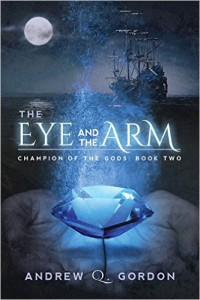 THE EYE AND THE ARM By ANDREW Q. GORDON