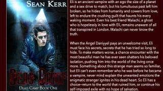 Blog Tour: Interview, Excerpt & Giveaway  Sean Kerr -- Dead Camp