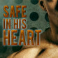 Blog Post: Guestpost & Excerpt Renae Kaye - Safe in His Heart (Safe #2)
