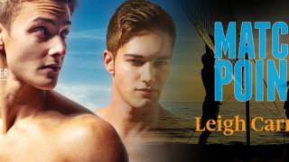 Blog Tour: Guestpost & Excerpt Leigh Carman - Match Point