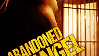 Recent Release Book Review: Abandoned Angel (Life Without Parole, #3) by Jeff Erno