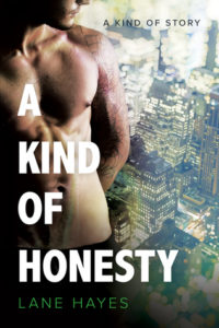 A KIND OF HONESTY by LANE HAYES