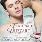 Audio Book Review: A Fortunate Blizzard by L.C. Chase (Author) & Nick J Russo (Narrator)