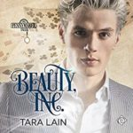 Audio Book Review: Beauty Inc. (Pennymaker Tales #3) by Tara Lain (Author) & Kale Williams (Narrator)