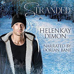 Audio Book Review: Stranded by Helen Kay Dimon (Author) & Dorian Bane (Narrator)