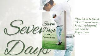 Exclusive Excerpt & Giveaway: Cristina Bruni - Seven Days