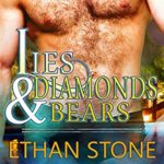Audio Book Review: Lies & Diamonds & Bears (Love, Vegas Style, Book 2) by Ethan Stone (Author) & Greg Boudreaux (Narrator)