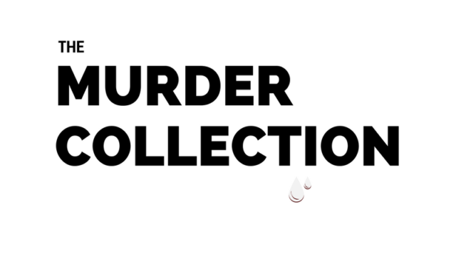 The Murder Collection Pt. 5