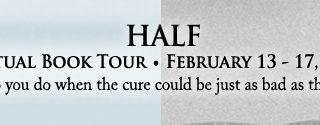 Blog Tour: Guestpost (incl Teaser) & Giveaway: Eli Lang - Half