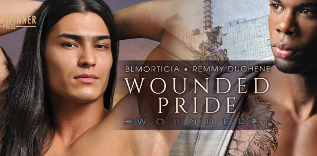 Spotlight incl Exclusive Excerpt: Remmy Duchene & B.L Morticia - Wounded Pride (Wounded #2)