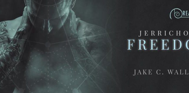 Interview, Excerpt & Giveaway: Jake C. Wallace - Jerricho's Freedom