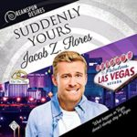 Audio Book Review: Suddenly Yours (Dreamspun Desires, Book 20) by Jacob Z. Flores