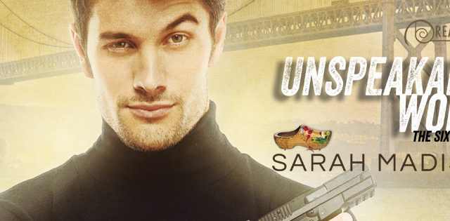 Guestpost & Excerpt: Sarah Madison - Unspeakable Words (The Sixth Sense)
