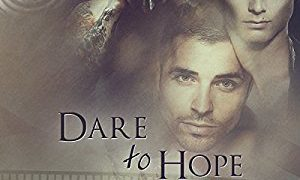 Audio Book Review: Dare to Hope by TM Smith (Author) & Joel Leslie (Narrator)
