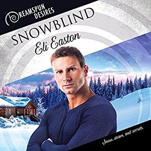 Audio Book Review: Snowblind (Dreamspun Desires) by Eli Easton (Author) & John Solo (Narrator)