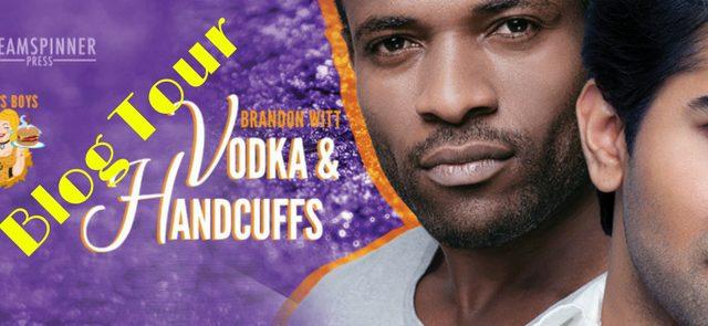Blog Tour: Guestpost & Giveaway  Brandon Witt - Vodka & Handcuffs (Mary's Boys)