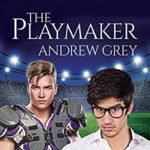 Audio Book Review: The Playmaker by Andrew Grey (Author) & John Solo (Narrator)