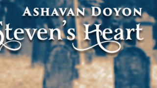 Guest Post and Giveaway: Ashavan Doyon—Steven's Heart (College Rose Romances 2)