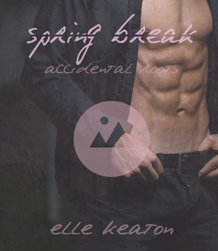 New Release Review: Spring Break (Accidental Roots #3) by Elle Keaton