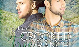 Audio Book Review: Crooked Tree Ranch by RJ Scott (Author) & Sean Crisden (Narrator)