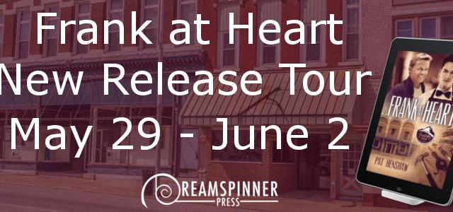Blog Tour: Guestpost, Excert, Trailer & Giveaway Pat Henshaw - Frank at Heart