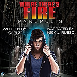 Audio Book Review: Where There's Fire (A Panopolis Story #2) by Cari Z