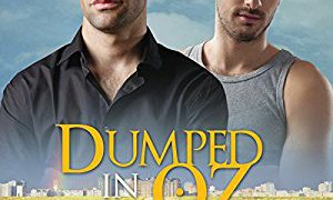 Audio Book Review: Dumped in Oz (Tales from Kansas #1) by Andrew Grey (Author) &  Rusty Topsfield (Narrator)