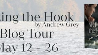 Blog Tour: Guestpost, Excerpt & Giveaway Andrew Grey - Setting the Hook