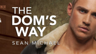 Guestpost & Excerpt: The Dom's Way by Sean Michael (Iron Eagle Gym)