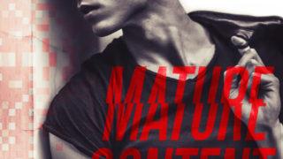 Playlist, Excerpt & Teasers: Santino Hassell & Megan Erickson - Mature Content (Cyberlove )