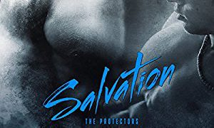 Audio Book Review: Salvation (The Protectors #2) by Sloane Kennedy (Author) & Joel Leslie (Narrator)