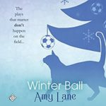 Audio Book Review: Winter Ball by Amy Lane (Author) & Nick J Russo (Narrator)