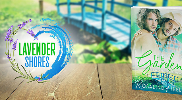 Exclusive Cover Reveal incl Intro & Giveaway: Rosalind Abel - The Garden (Lavender Shores)