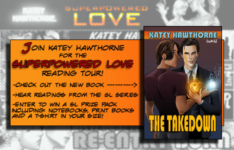 Blog Tour: Video guestpost & Giveaway: Katey Hawthorne - The Takedown ( Superpowered #8)