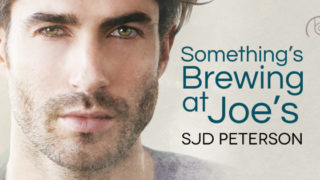 Guestpost & Giveaway: SJD Peterson - Something's Brewing at Joe's