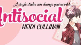 Blog Tour: Guestpost & Giveaway -- Heidi Cullinan - Antisocial
