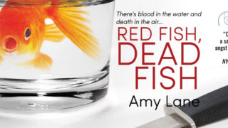 Guestpost: Amy Lane - Red Fish, Dead Fish