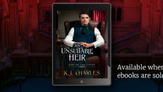 Blog Post: Exclusive Excerpt & Giveaway: K.J Charles - An Unsuitable Heir