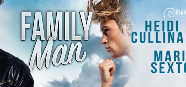Spotlight : Family Man by Heidi Cullinan & Marie Sexton
