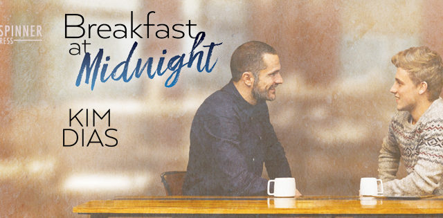 Guestpost & Exclusive Excerpt: Kim Dias - Breakfast at Midnight