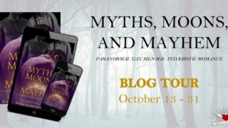Blog Tour: Exclusive Excerpt & Giveaway -- Myths, Moons and Mayhem