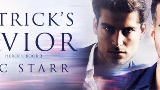 Guestpost & Giveaway: Nic Starr - Patrick's Savior (Heroes #3)