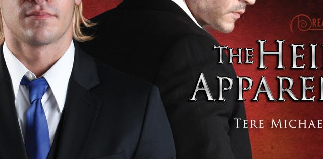 Guestpost & Giveaway: Tere Michaels - The Heir Apparent
